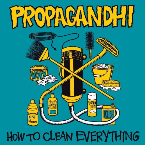 Propagandhi How To Clean Everything (reissue)