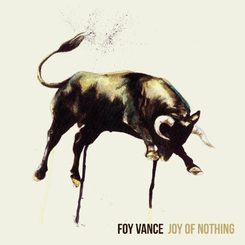 Foy Vance Joy Of Nothing Digipak