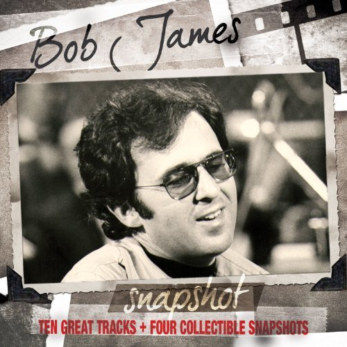 Bob James Snapshot Bob James Digipak Incl. Photos