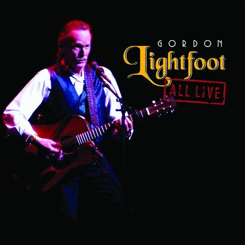 Gordon Lightfoot All Live 180gm Vinyl 2 Lp