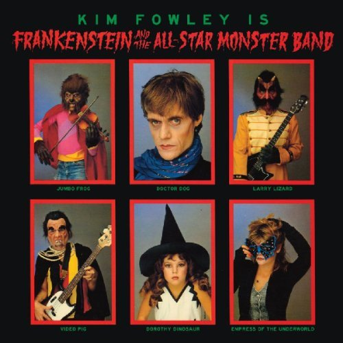 Kim Fowley Frankenstein & The All Star Mo