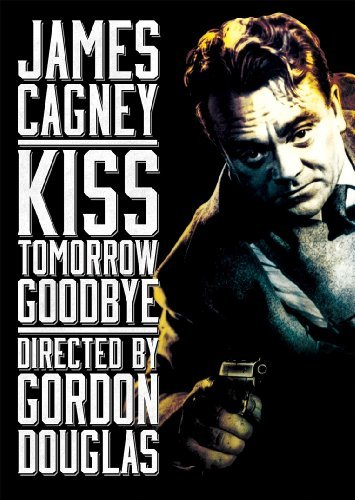 Kiss Tomorrow Goodbye (1950) Cagney Payton Carter Nr