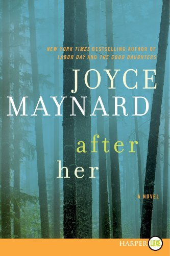 Joyce Maynard After Her Large Print