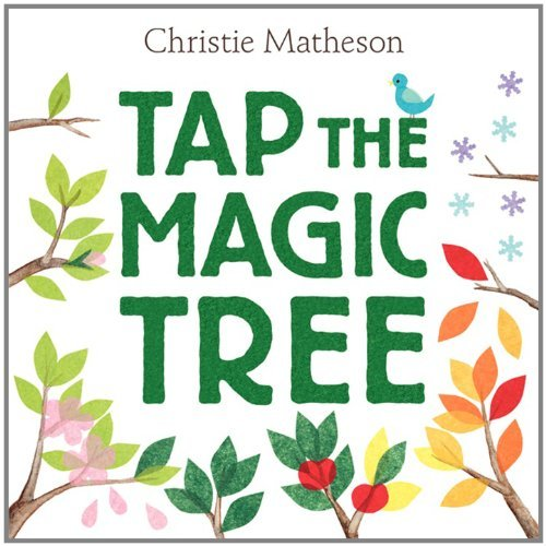 Christie Matheson Tap The Magic Tree