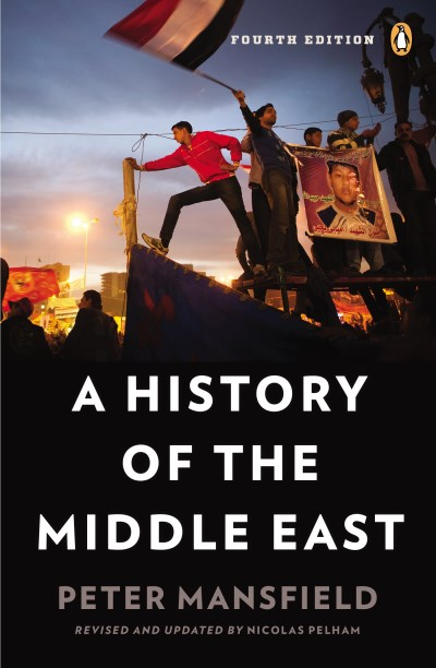 Peter Mansfield A History Of The Middle East 0004 Edition;revised Update