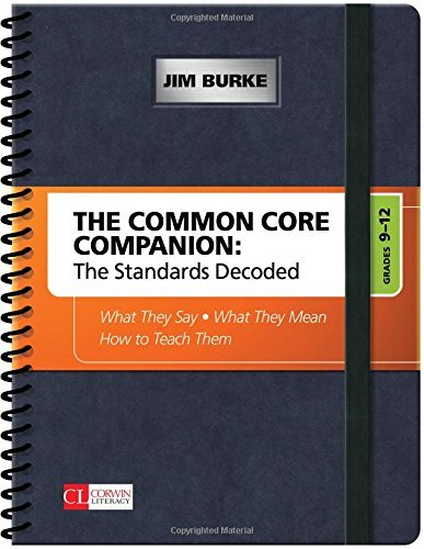 James (jim) R. (robert) Burke The Common Core Companion The Standards Decoded Grades 9 12 What They Say