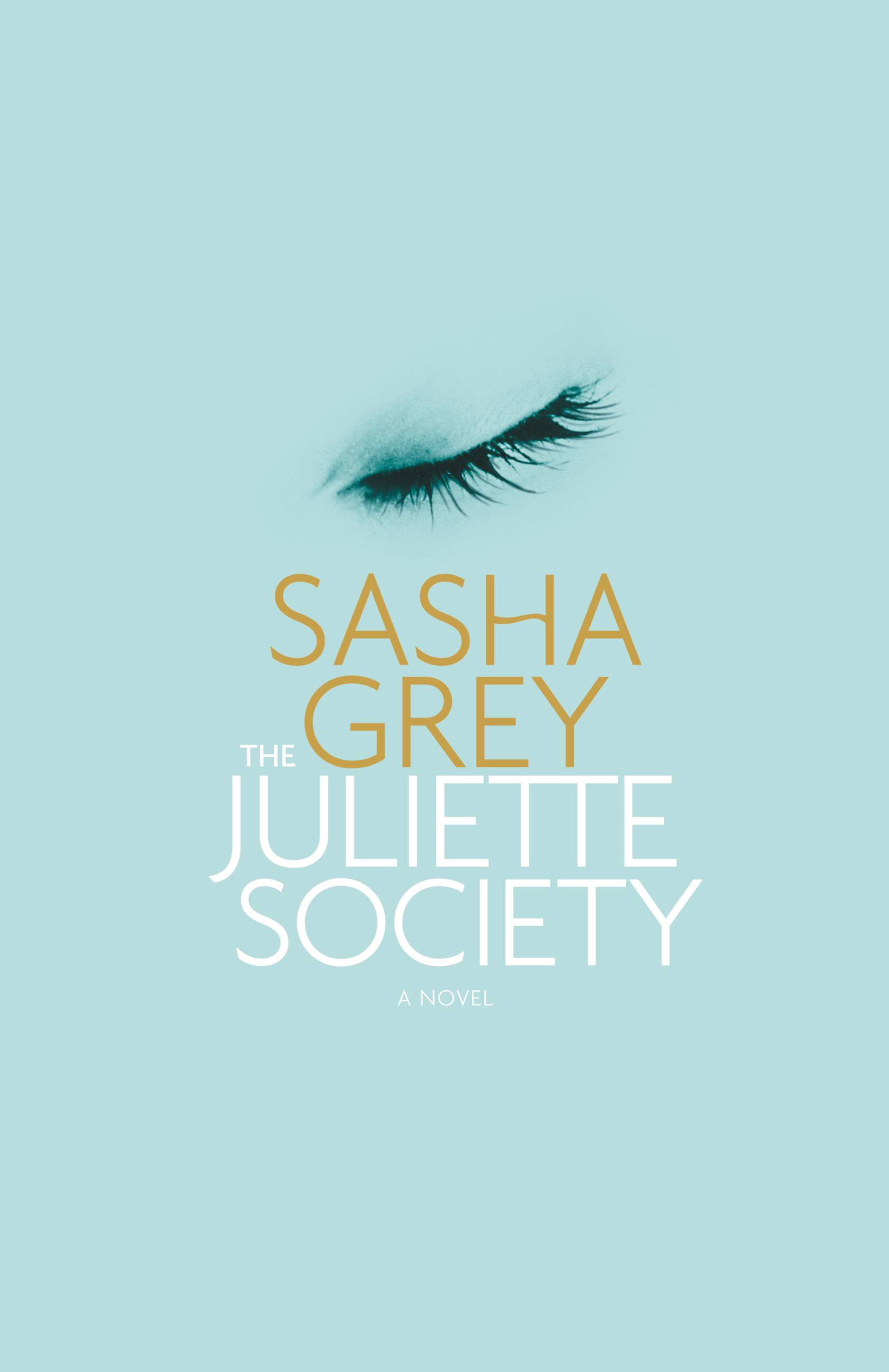 Sasha Grey The Juliette Society