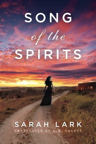 Sarah Lark Song Of The Spirits