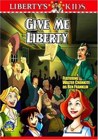 Liberty's Kids Give Me Liberty