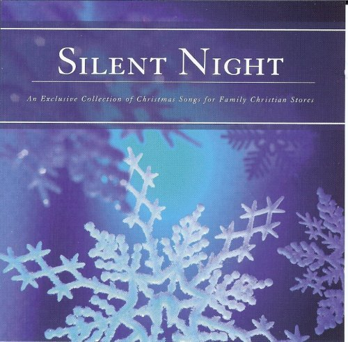 Various Silent Night An Exclusive Collection Of Christmas