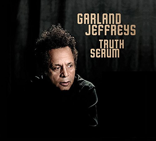 Garland Jeffreys Truth Serum Digipak