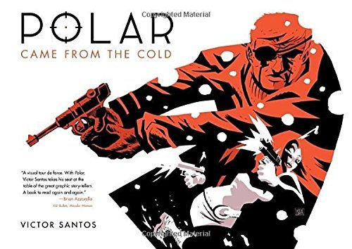 Victor Santos Polar Came From The Cold