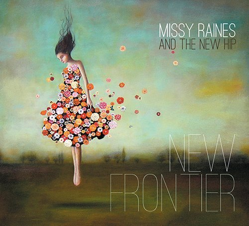 Missy & The New Hip Raines New Frontier