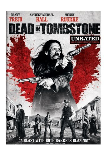 Dead In Tombstone Trejo Hall Rourke Ws R