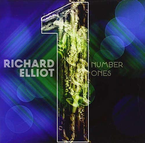 Richard Elliot Number Ones