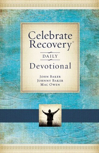 John Baker Celebrate Recovery Daily Devotional