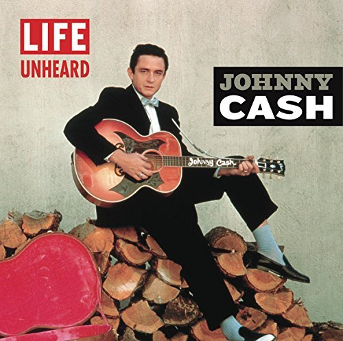Johnny Cash Life Unheard