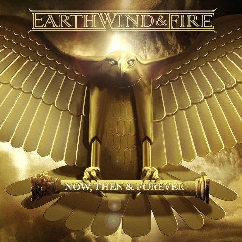 Earth Wind & Fire Now Then & Forever