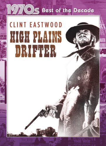 High Plains Drifter High Plains Drifter Ws Best Of The Decades R