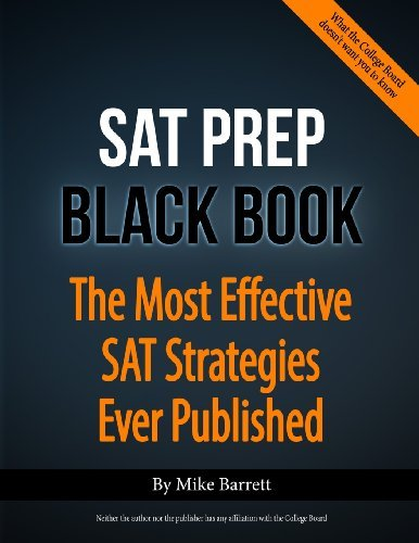 Mike Barrett Sat Prep Black Book The Most Effective Sat Strategies Ever Published