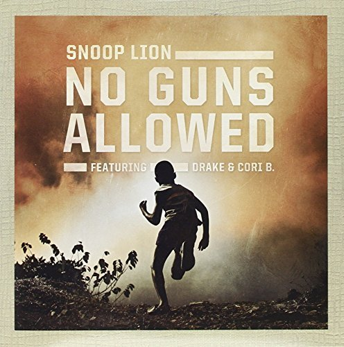 Snoop Lion No Guns Allowed Lighters Up
