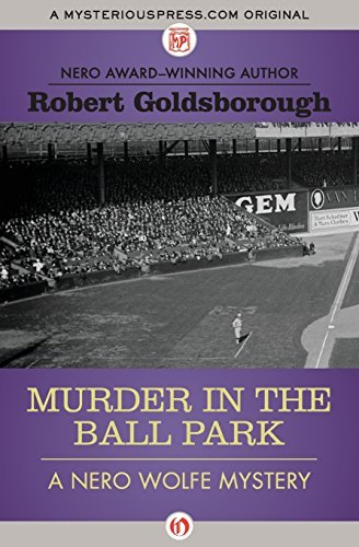 Robert Goldsborough Murder In The Ball Park
