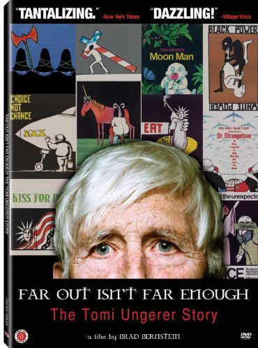 Far Out Isn't Far Enough The Tomi Ungerer Story Far Out Isn't Far Enough The Tomi Ungerer Story Tomi Ungerer Nr Ws