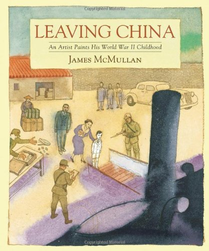 James Mcmullan Leaving China An Artist Paints His World War Ii Childhood
