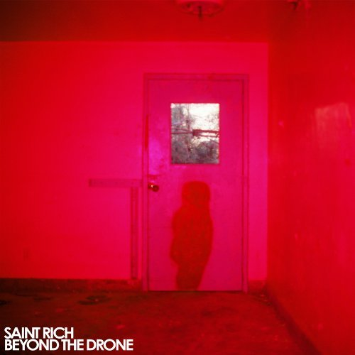 Saint Rich Beyond The Drone Incl. Digital Download