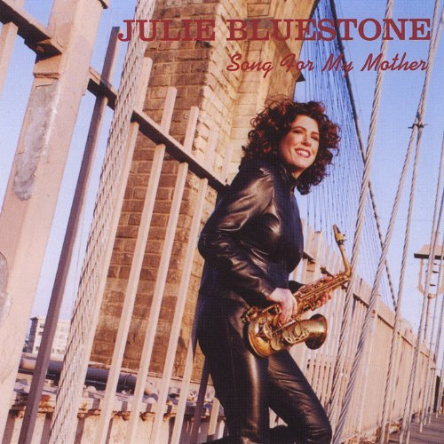 Bluestone Julie Song For My Mother