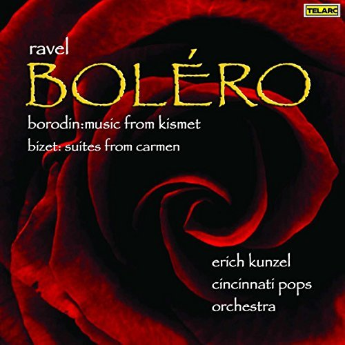 Ravel Borodin Bizet Bolero & Others Kunzel Cincinnati Pops Orch