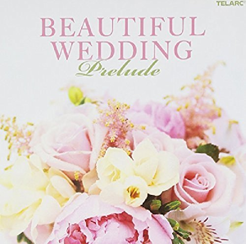 Beautiful Wedding Prelude