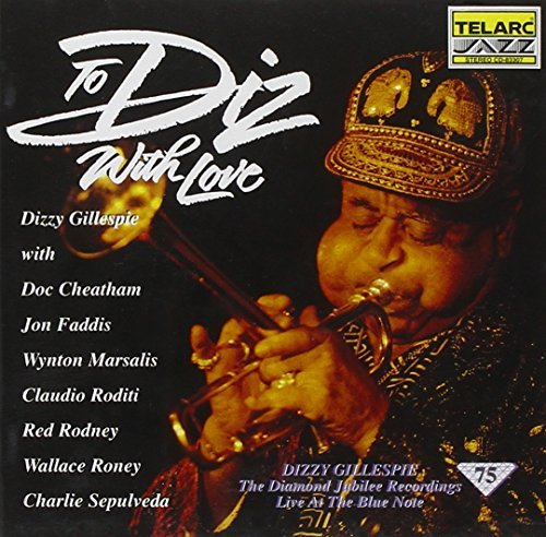 Dizzy Gillespie To Diz With Love CD R Cheatham Roditi Sepulveda