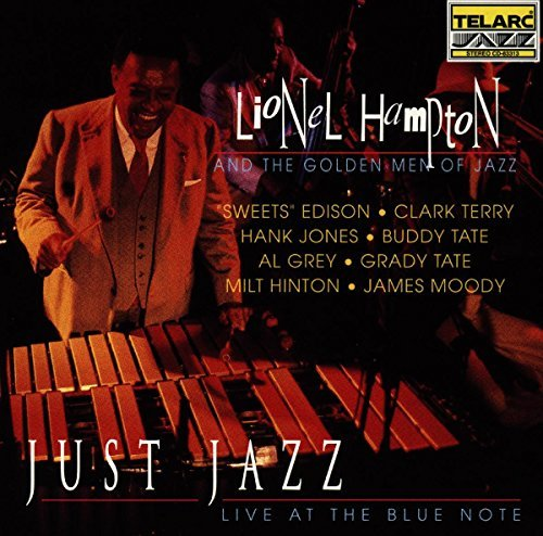 Lionel & Golden Men Of Hampton Just Jazz Live At The Blue Not