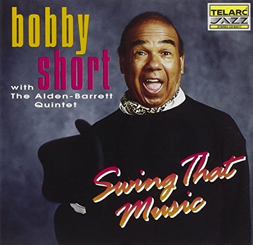 Bobby Short Swing That Music