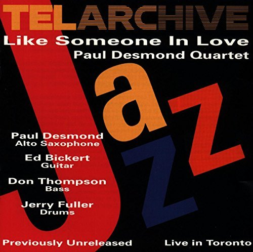 Paul Desmond Like Someone In Love