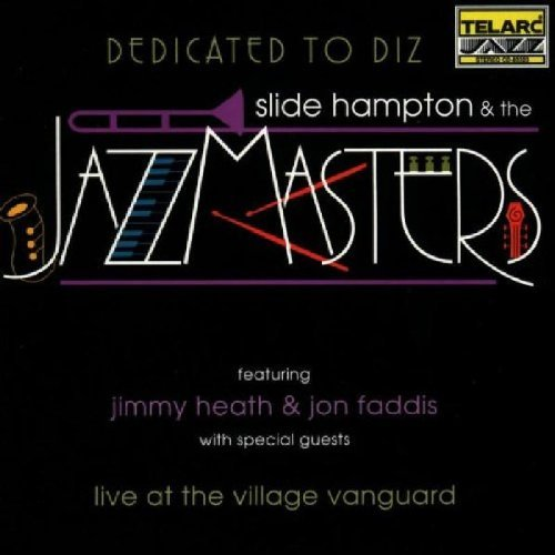 Slide & Jazz Masters Hampton Dedicated To Diz