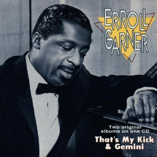 Erroll Garner That's My Kick Gemini 2 On 1