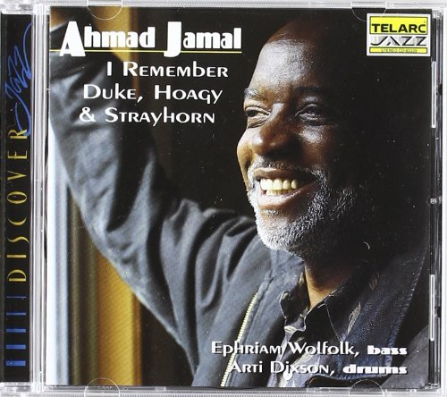 Ahmad Jamal I Remember Duke Hoagy & Strayh CD R
