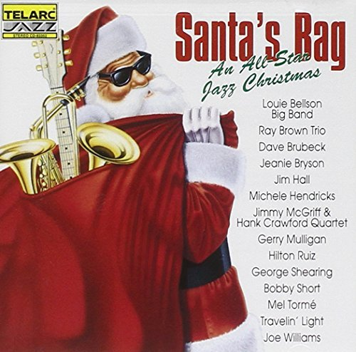 Santa's Bag All Star Jazz C Santa's Bag All Star Jazz Chri Brubeck Mulligan Torme Hall Bellson Travelin' Light Ruiz