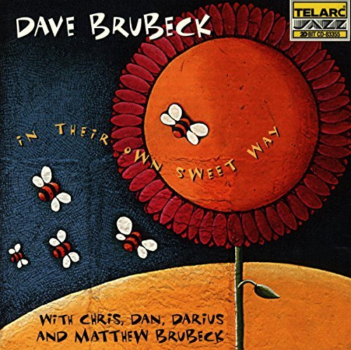 Dave Brubeck In Their Own Sweet Way With Brubeck's Sons