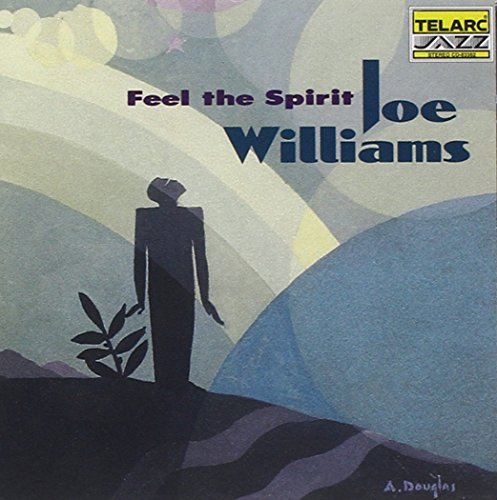 Joe Williams Feel The Spirit