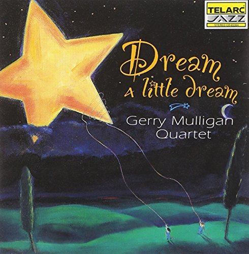 Gerry Mulligan Dream A Little Dream