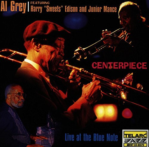 Al Grey Center Piece Live At Blue Note Feat. Edison Mance Brown Richardson Durham