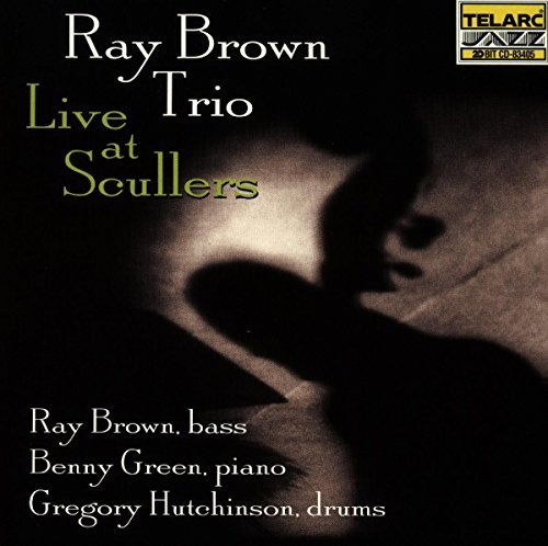 Ray Brown Live At Scullers Feat. Green Hutchinson