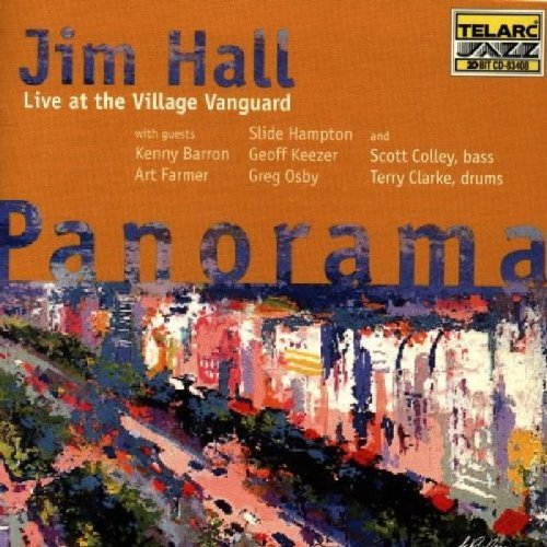 Jim Hall Panorama Live At The Village Feat. Hampton Farmer Osby Keezer Barron Colley Clark