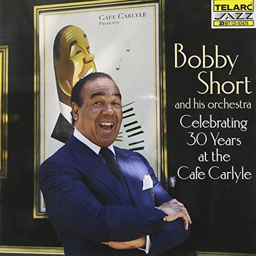 Bobby Short Thirty Years At The Cafe Carly Feat. Bert Pring Brandford Tat