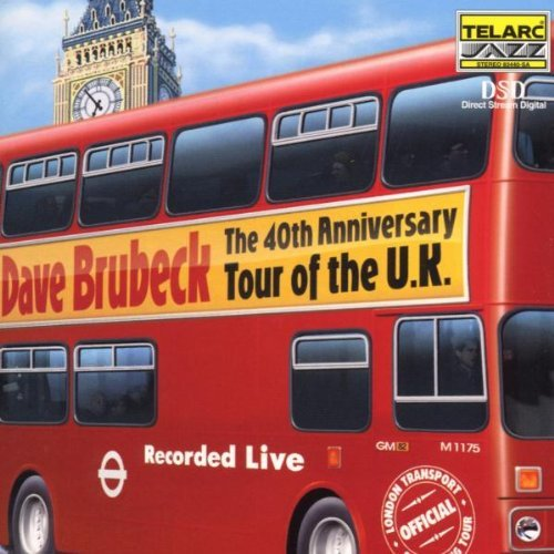 Dave Brubeck 40th Anniversary Tour Of The U Sacd