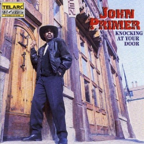 John Primer Knocking At Your Door