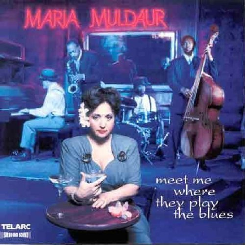 Maria Muldaur Meet Me Where They Play The Bl